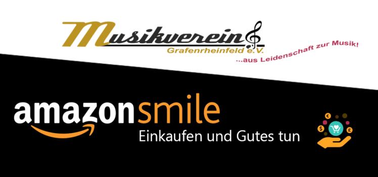 AmazonSmile Unterstütze uns Musikverein Grafenrheinfeld gemeinnützig Verein Musik Blasmusik Unterfranken Schweinfurt